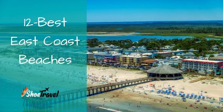 12 Best East Coast Beaches