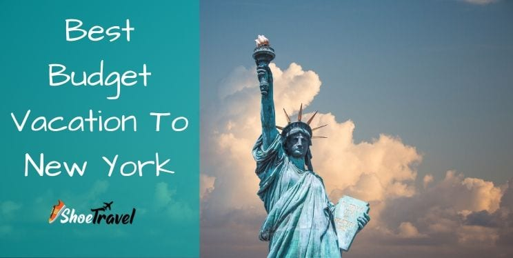 Best Budget Vacation To New York